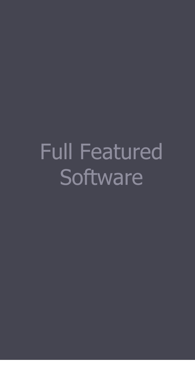 Full Featured Software